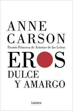 """Eros dulce y amargo, 2020 """"Premio Princesa de Asturias de las Letras"""""""