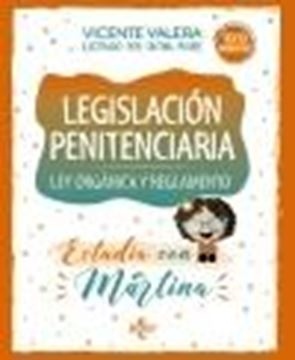"""Legislación penitenciaria. Estudia con Martina, 2020 """"Ley orgánica y reglamento"""""""