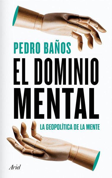 """Dominio mental, El, 2020 """"La geopolítica de la mente"""""""