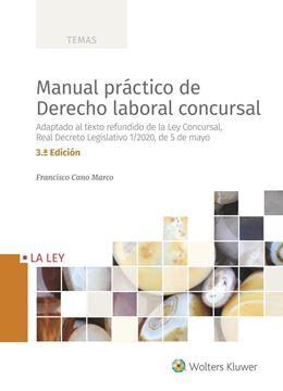 Manual práctico de Derecho laboral concursal, 3.ª ed, 2020