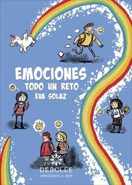 Emociones, todo un RETO. Actividades de educación emocional basadas en el respeto