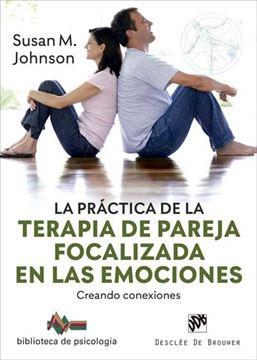 """Práctica de la terapia de pareja focalizada en las emociones, La, 2020 """"Creando conexiones"""""""