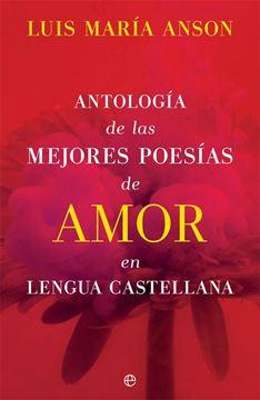 Antología de las mejores poesías de amor en lengua castellana