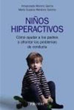 """Niños hiperactivos """"Cómo ayudar a los padres a afrontar los problemas de conducta"""""""