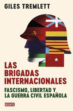 """Las brigadas internacionales, 2020 """"Fascismo, libertad y la guerra civil española"""""""