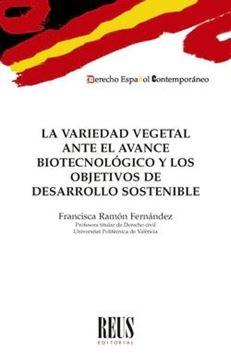 Variedad vegetal ante el avance biotecnológico y los objetivos de desarrollo, La, 2020