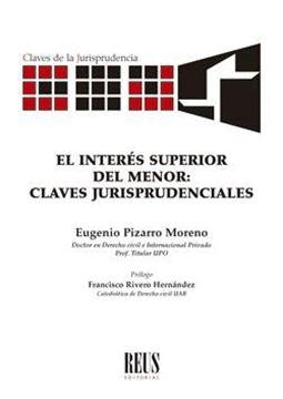 """Interés superior del menor, El, 2020 """"Claves jurisprudenciales"""""""