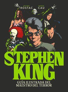 """Stephen King """"Guía ilustrada del maestro del terror"""""""