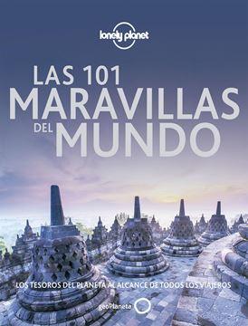 """Las 101 maravillas del mundo """"Los tesoros del planeta al alcance de todos los viajeros"""""""