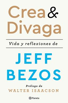 """Crea y divaga, 2020 """"Vida y reflexiones de Jeff Bezos"""""""