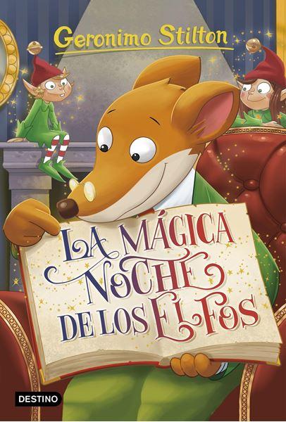 """La mágica noche de los elfos """"Geronimo Stilton 67"""""""