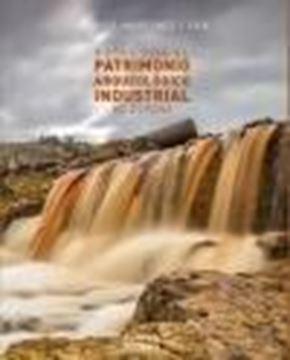 Rutas por el patrimonio arqueológico industrial de España, 2020