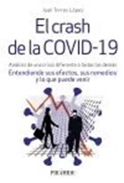 """Crash de la COVID-19, El """"Análisis de una crisis diferente a todas las demás. Entendiendo sus efec"""""""