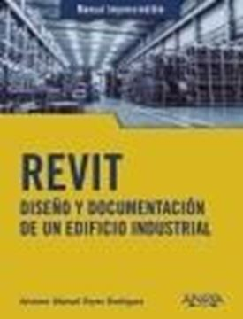 "REVIT, 2020 ""Diseño y documentación de un edificio industrial"""