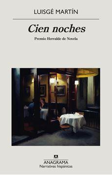 """Cien noches, 2020 """"Premio Herralde de Novela"""""""