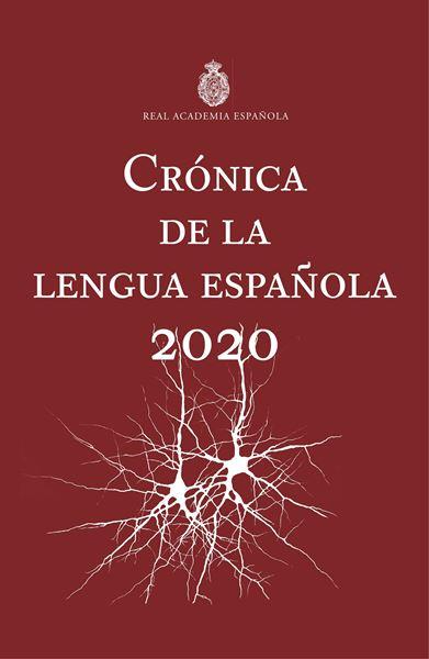 """Crónica de la lengua española """"2020"""""""