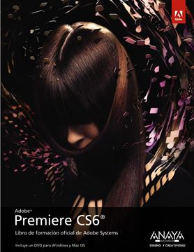 Premiere CS6. Libro de formación oficial de Adobe Systems