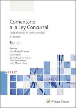 """Comentario a la Ley Concursal (2.ª Edición) """"Texto Refundido de la Ley Concursal"""""""