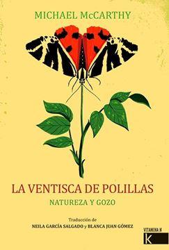 """Ventisca de polillas, La """"Naturaleza y gozo"""""""
