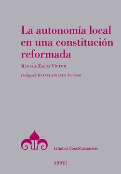 Autonomía local en una constitución reformada, La, 2020