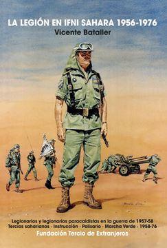 La Legion en Ifni Sahara 1956-1976