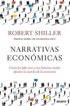 """Narrativas económicas, 2020 """"Cómo las fake news y las historias virales afectan la marcha de la economía"""""""