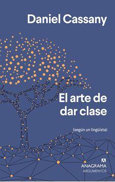 """Arte de dar clase, El """"(Según un lingüista)"""""""