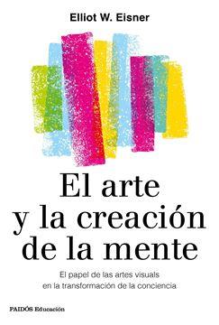 """El arte y la creación de la mente, 2021 """"El papel de las artes visuales en la transformación de la conciencia"""""""