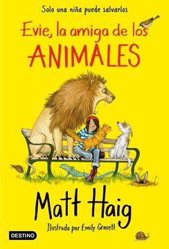"Evie, la amiga de los animales ""Ilustrado por Emily Gravett"""