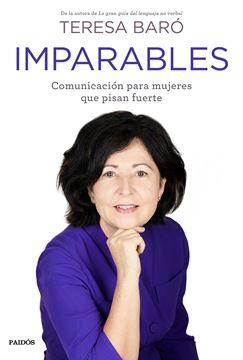 """Imparables """"Comunicación para mujeres que pisan fuerte"""""""