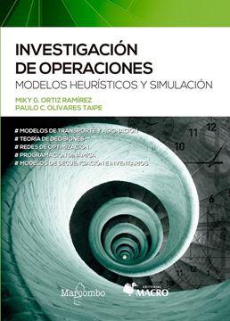 """Investigación de operaciones """"Modelos Heurísticos y simulación"""""""