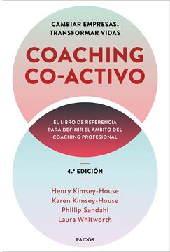 "Coaching Co-activo, 2021 ""Cambiar empresas, transformar vidas"""