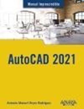 "AutoCAD 2021 ""Manual imprescindible"""