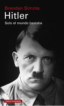 Hitler: Solo el mundo bastaba, 2021