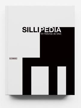 """Sillipedia. """"101 historias de sillas."""""""