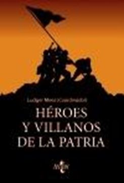 Héroes y villanos de la Patria, 201