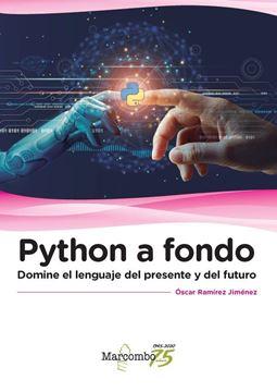 """Python a fondo """"Domine el lenguaje del presente y del futuro"""""""