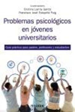 """Problemas psicológicos en jóvenes universitarios, 2021 """"Guía práctica para padres, profesores y estudiantes"""""""