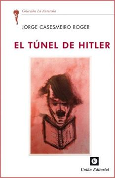 Túnel de Hitler, El