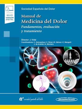 """Manual de Medicina del Dolor """"Fundamentos, evaluación y tratamiento (incluye eBook)"""""""