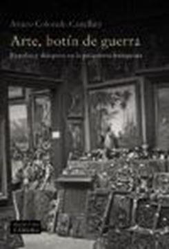 """Arte, botín de guerra """"Expolio y diáspora en la posguerra franquista"""""""