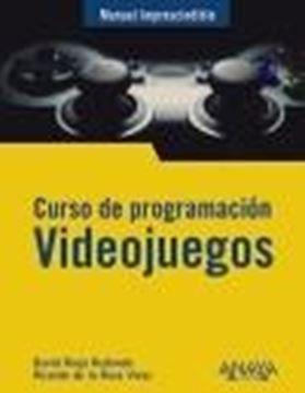 """Curso de programación. Videojuegos """"Manual imprescindible"""""""