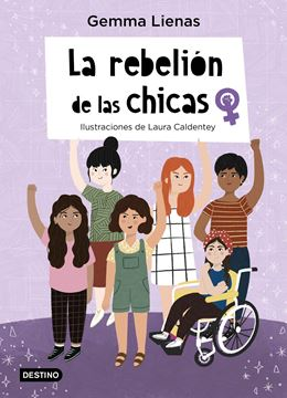 """La rebelión de las chicas """"Ilustraciones de Laura Caldentey"""""""