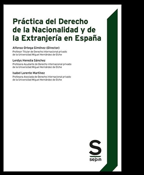 Imagen de Práctica del derecho de la nacionalidad y de la extranjeria de España, 2021