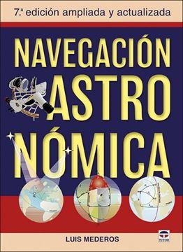 """Navegación Astronómica, 2021 """"7ª edicion ampliada y actualizada"""""""