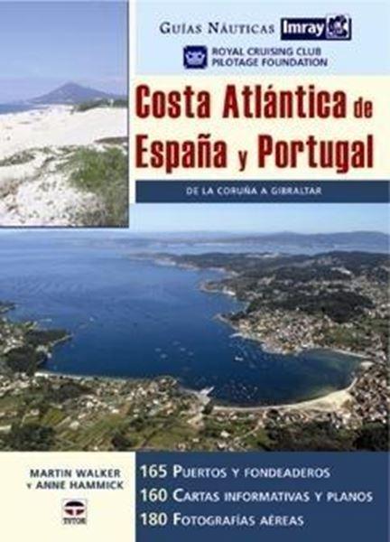 Guías Naúticas Imray Costa Atlántica de España y Portugal: de la Coruña a Gibraltar