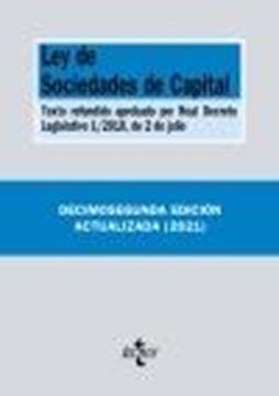 """Ley de Sociedades de Capital, 12ª ed, 2021 """"Texto refundido aprobado por Real Decreto Legislativo 1/2010, de 2 de ju"""""""