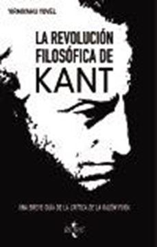 """La revolución filosófica de Kant """"Una breve guía a la """"Crítica de la razón pura"""""""""""