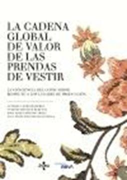"""Cadena global de valor de las prendas de vestir, La """"La conciencia del consumidor respecto a los lugares de producción"""""""