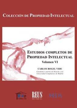 """Estudios completos de Propiedad Intelectual """"Volumen VI"""""""